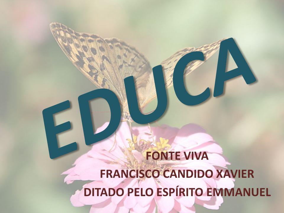 FONTE VIVA FRANCISCO CANDIDO XAVIER DITADO PELO ESPÍRITO EMMANUEL