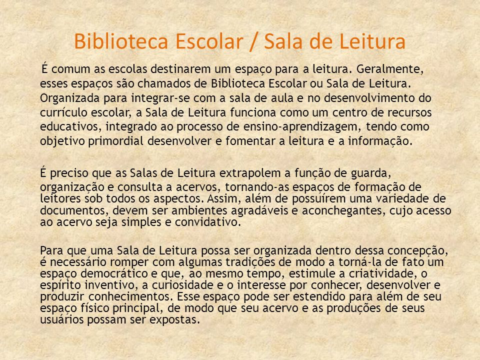 Biblioteca Escolar / Sala de Leitura