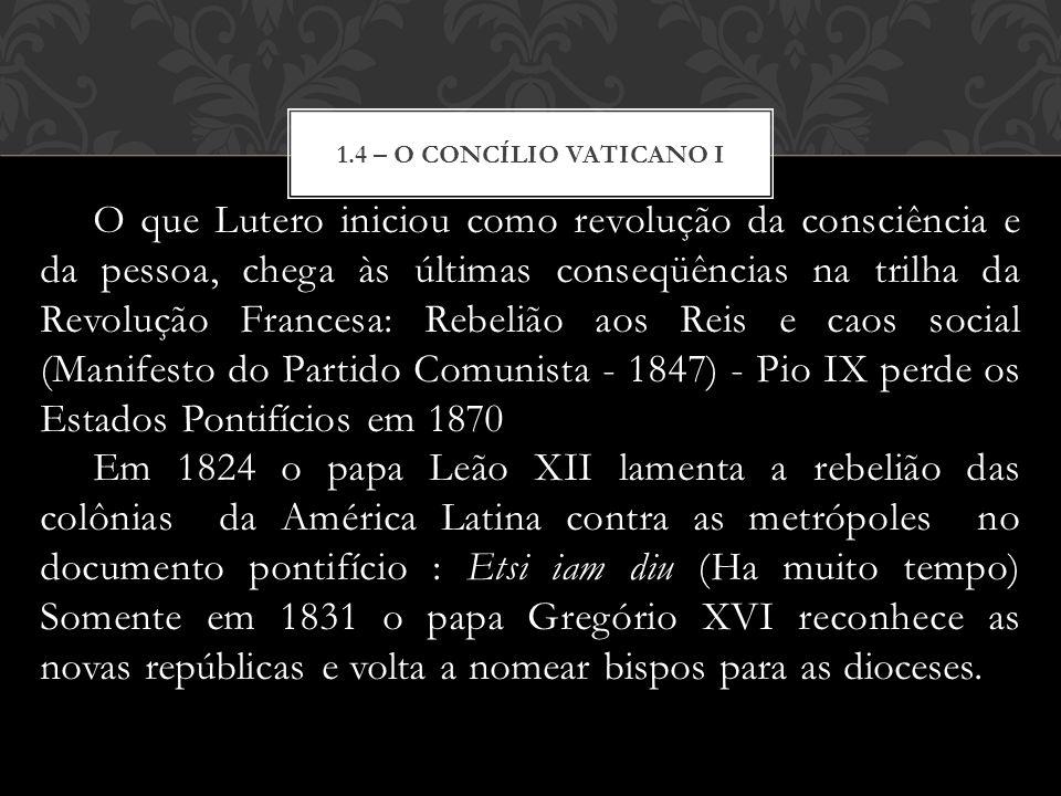 1.4 – o concílio Vaticano I