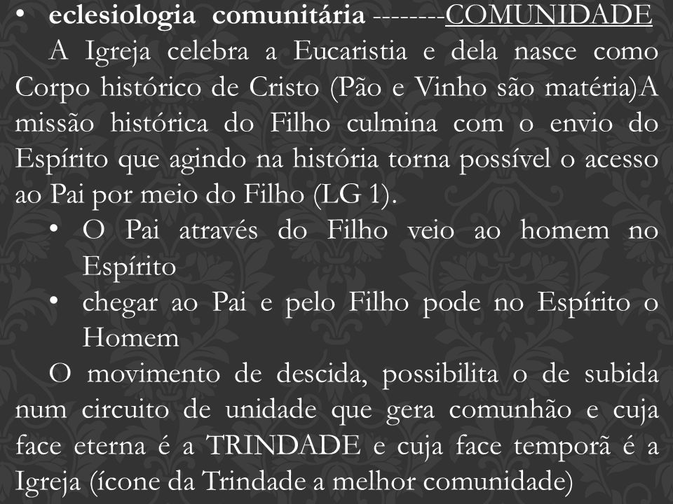 eclesiologia comunitária --------COMUNIDADE