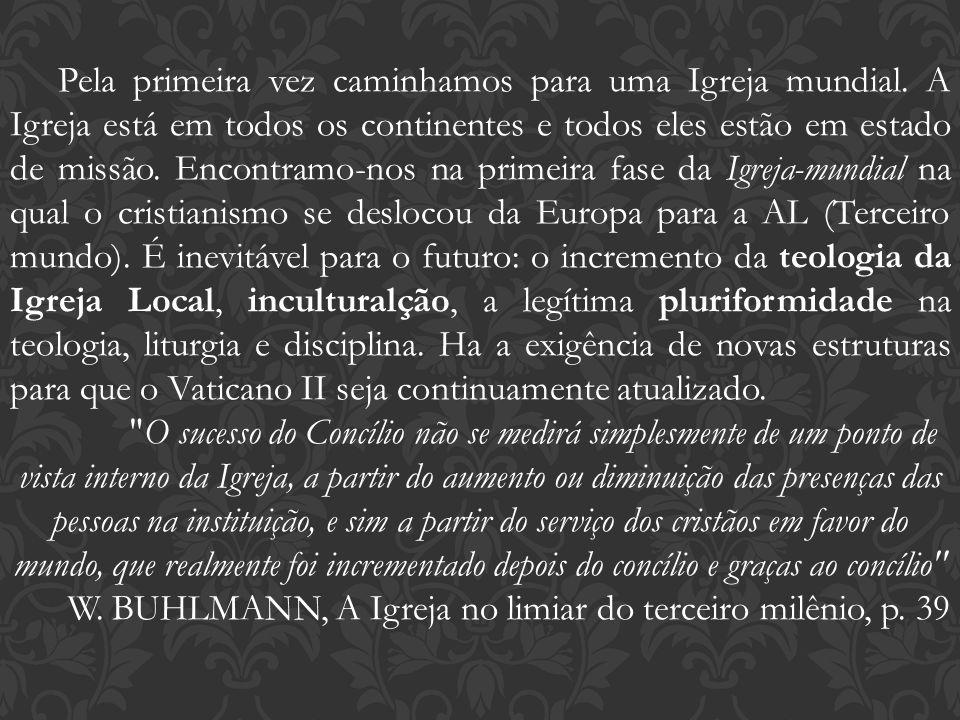 W. BUHLMANN, A Igreja no limiar do terceiro milênio, p. 39