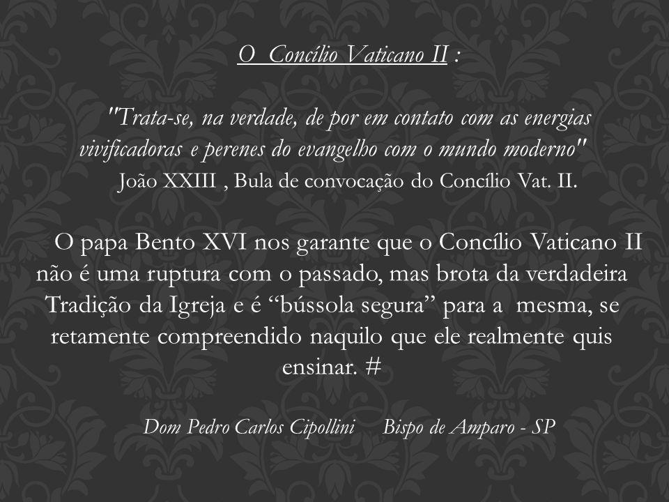 O Concílio Vaticano II :