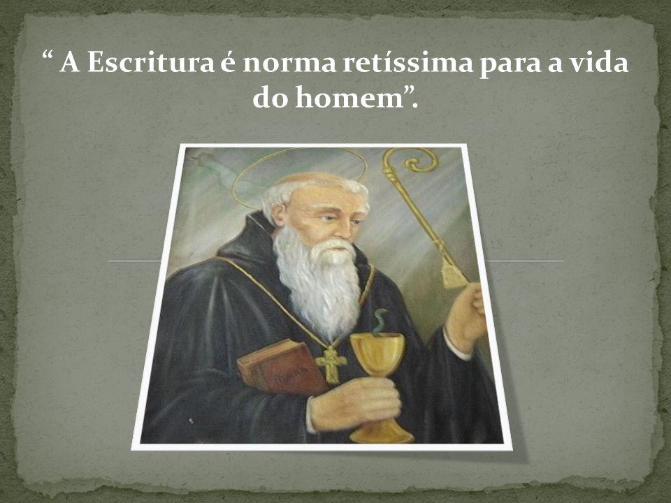 A Escritura é norma retíssima para a vida do homem .