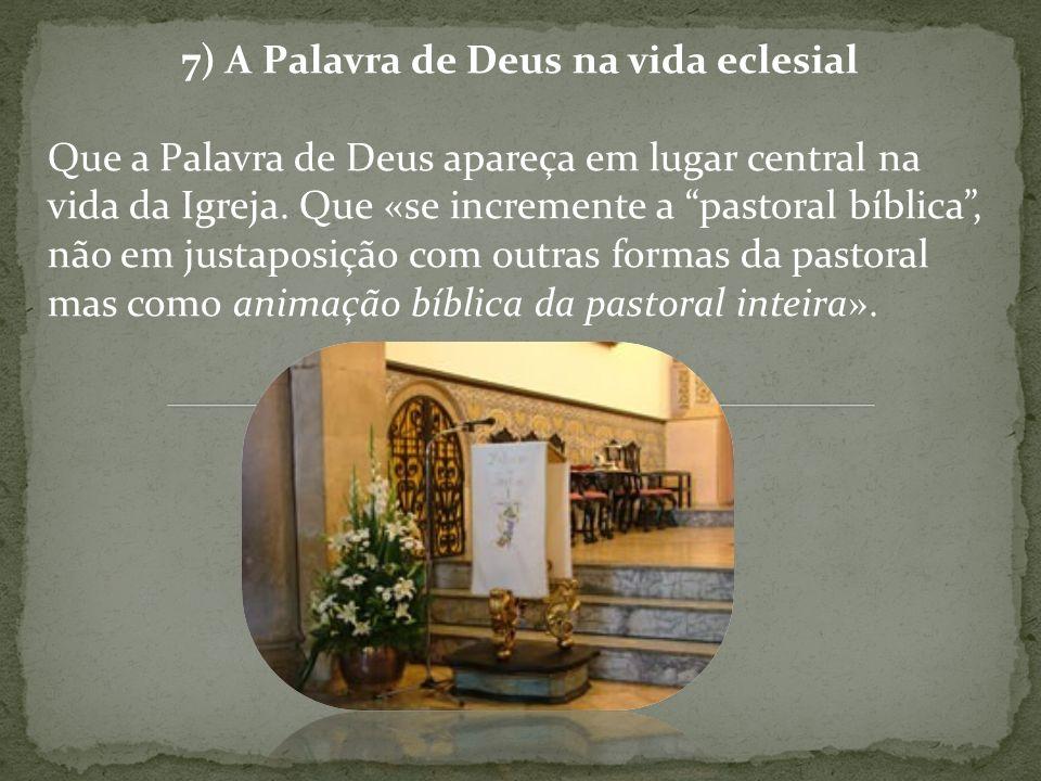 7) A Palavra de Deus na vida eclesial
