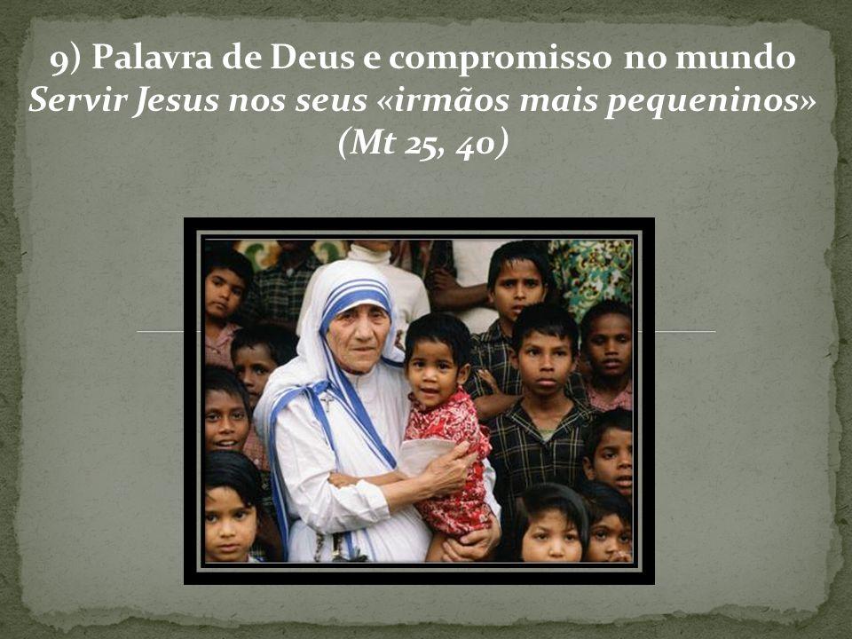 9) Palavra de Deus e compromisso no mundo