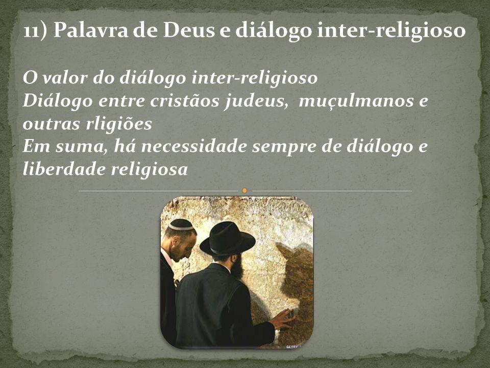 11) Palavra de Deus e diálogo inter-religioso