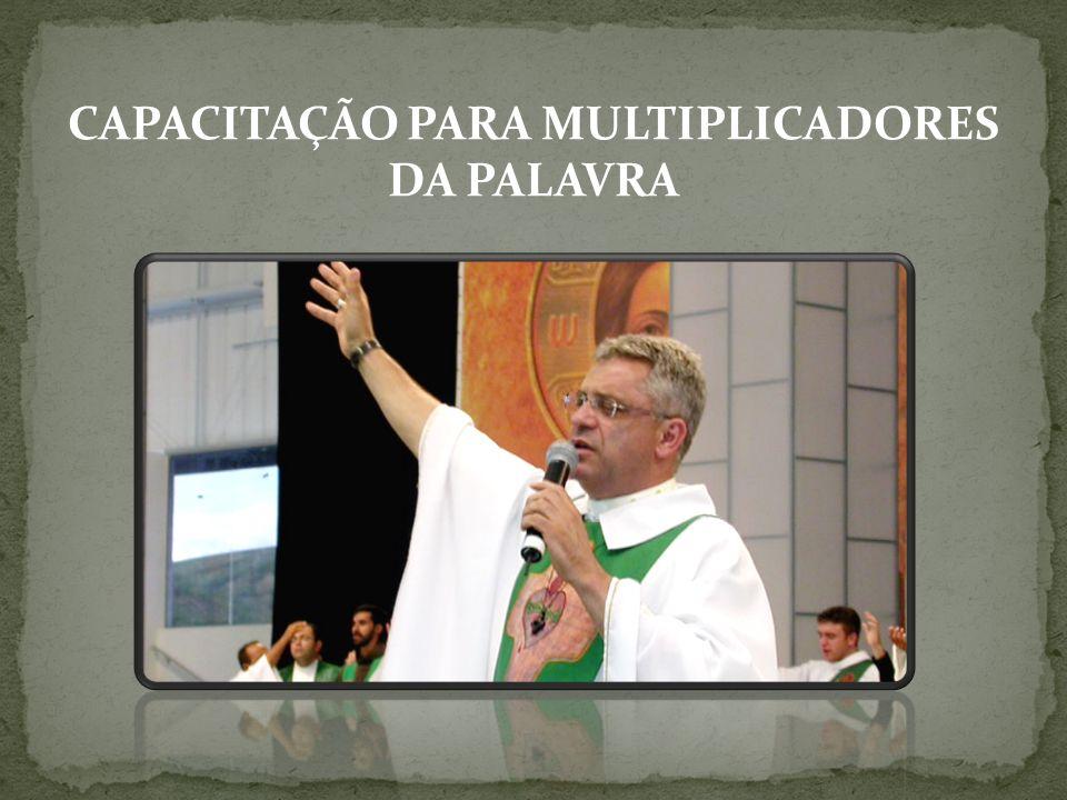 CAPACITAÇÃO PARA MULTIPLICADORES DA PALAVRA
