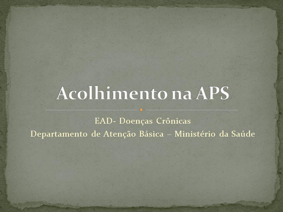 Departamento de Atenção Básica – Ministério da Saúde
