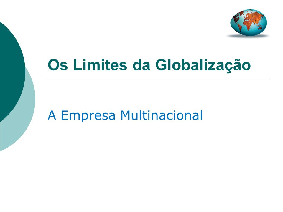 Os Limites da Globalização