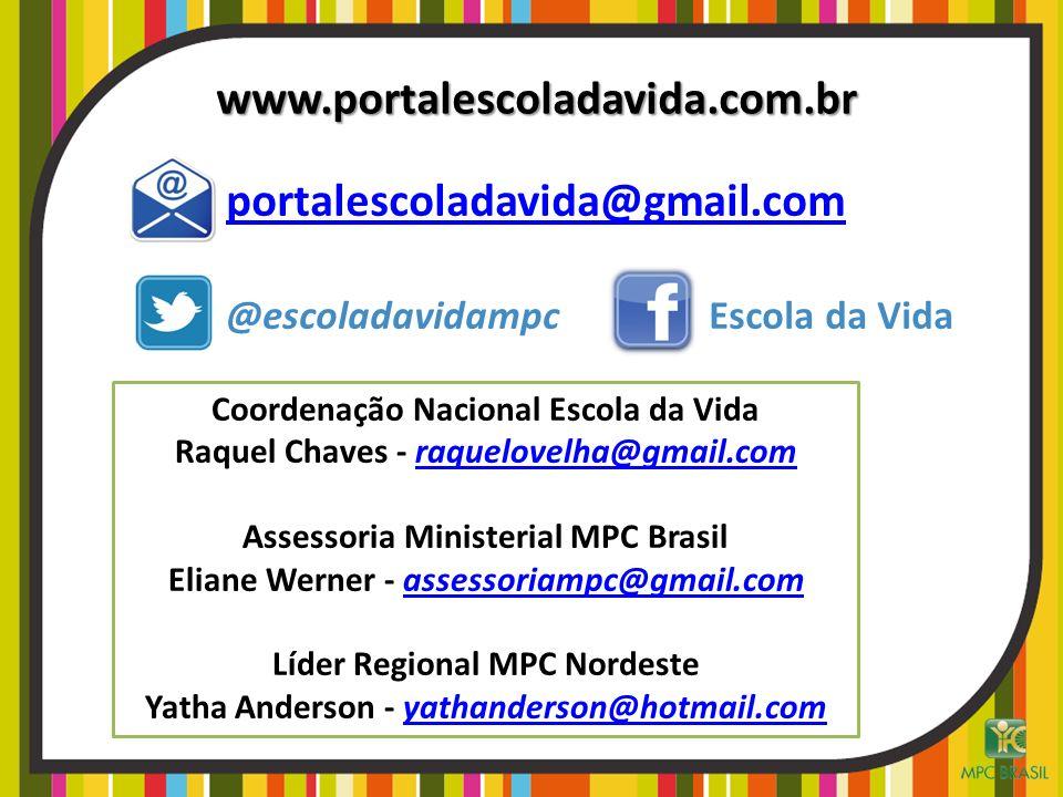 www.portalescoladavida.com.br portalescoladavida@gmail.com
