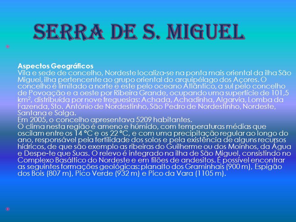 SERRA DE S. MIGUEL