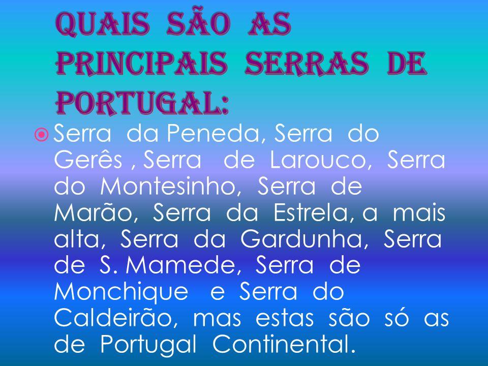 Quais são as principais serras de Portugal: