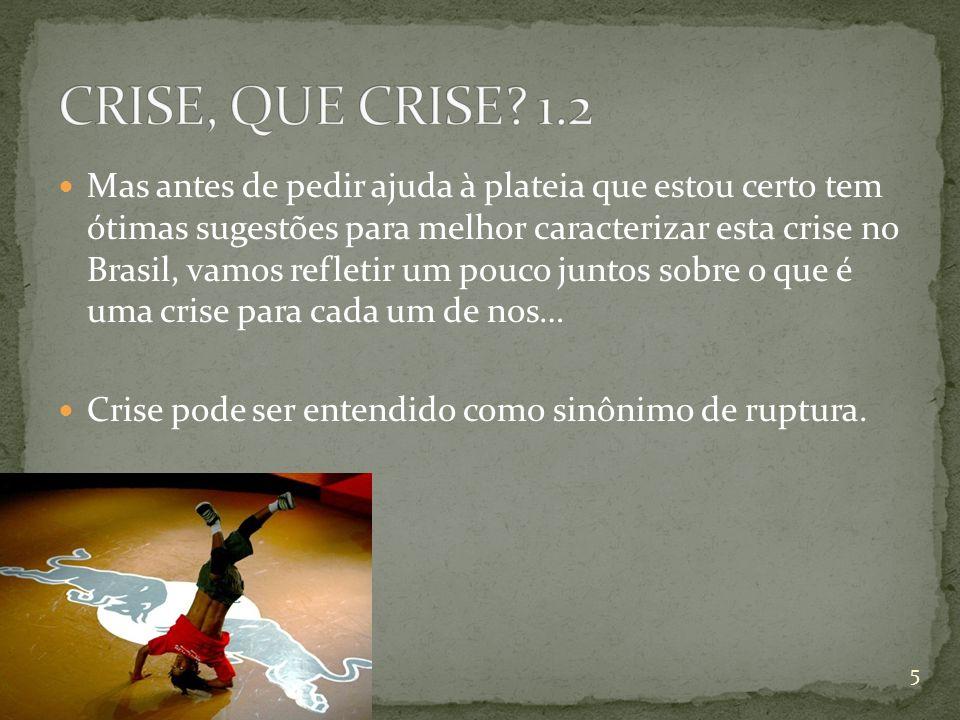 CRISE, QUE CRISE 1.2