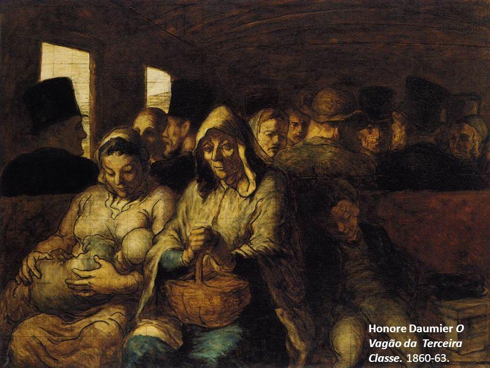 Honore Daumier O Vagão da Terceira Classe. 1860-63.