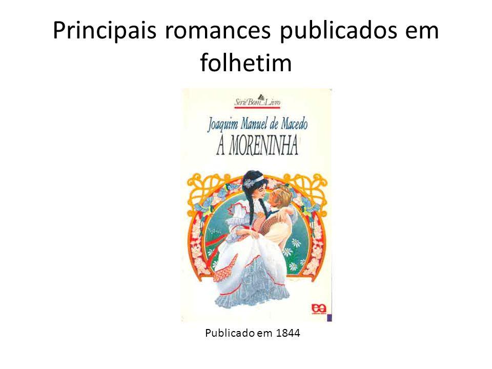 Principais romances publicados em folhetim