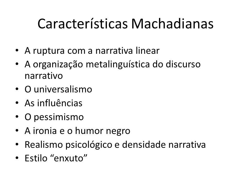 Características Machadianas