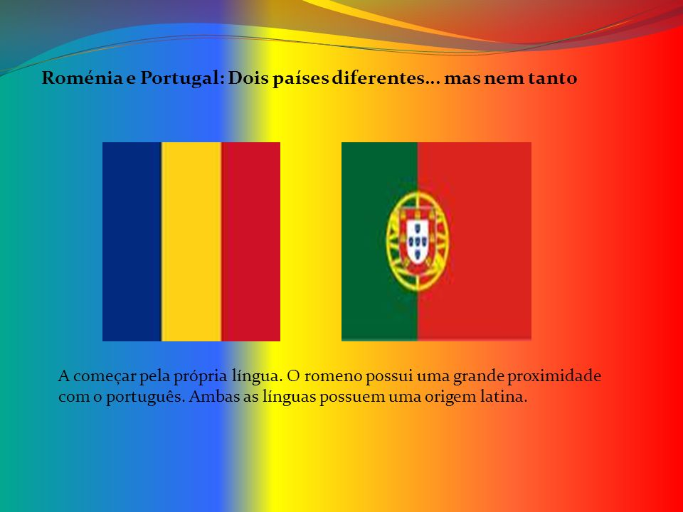 Roménia e Portugal: Dois países diferentes... mas nem tanto
