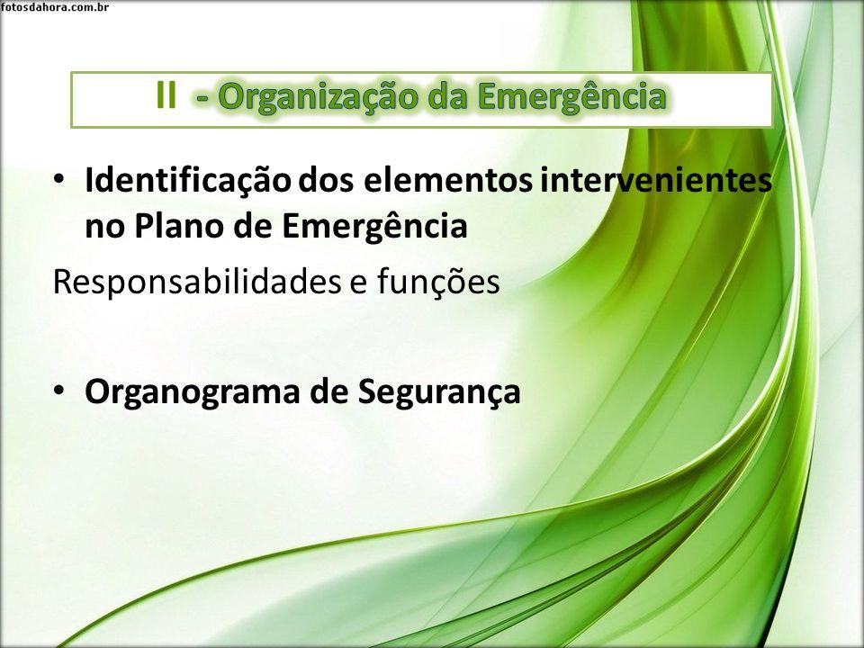 II - Organização da Emergência
