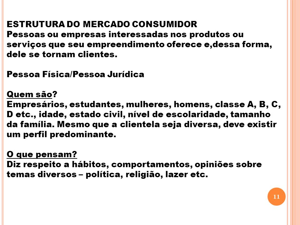 ESTRUTURA DO MERCADO CONSUMIDOR
