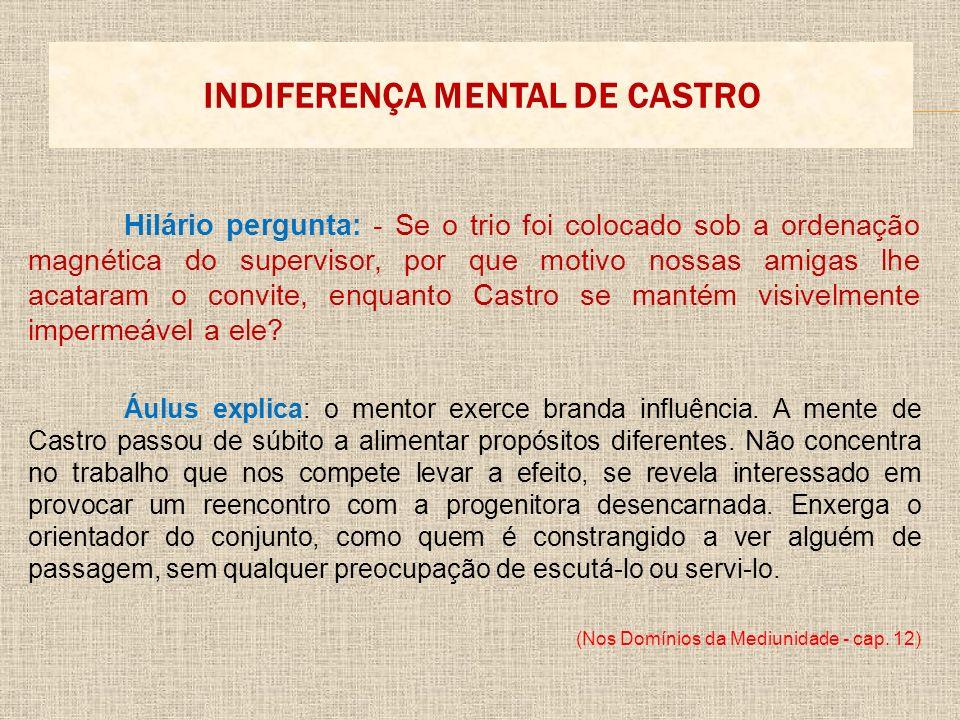 INDIFERENÇA MENTAL DE CASTRO