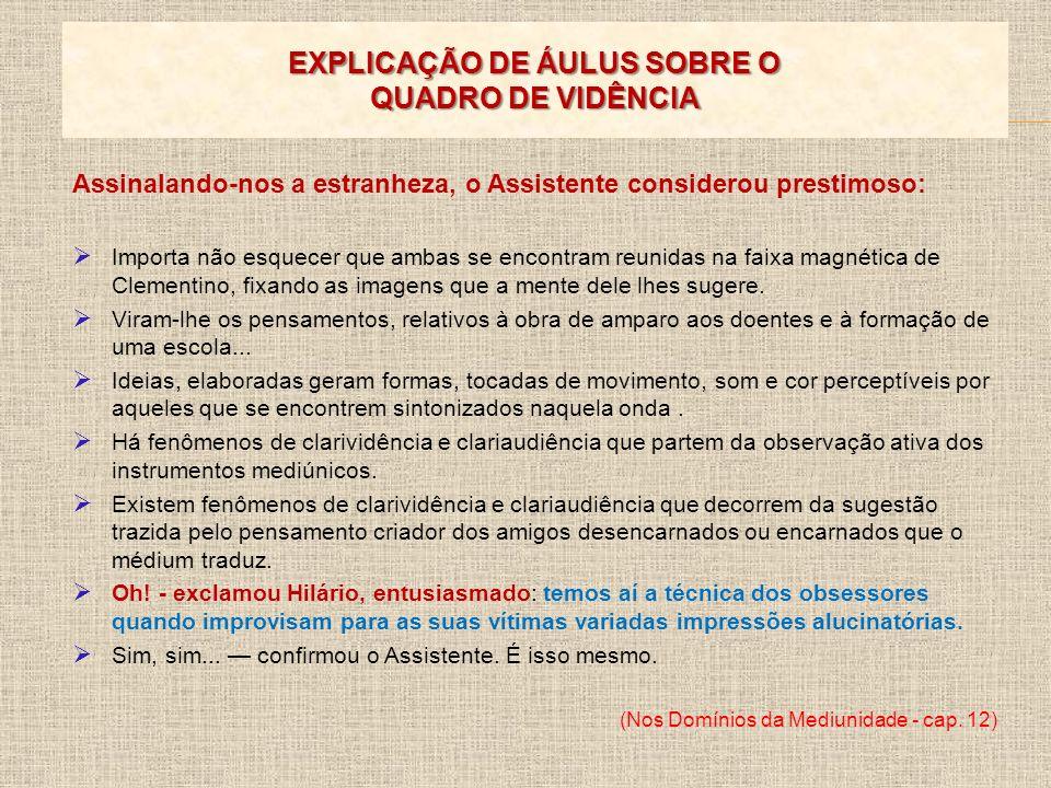 EXPLICAÇÃO DE ÁULUS SOBRE O