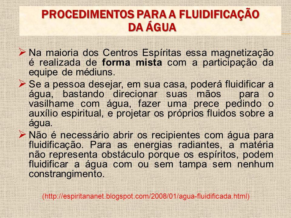 PROCEDIMENTOS PARA A FLUIDIFICAÇÃO