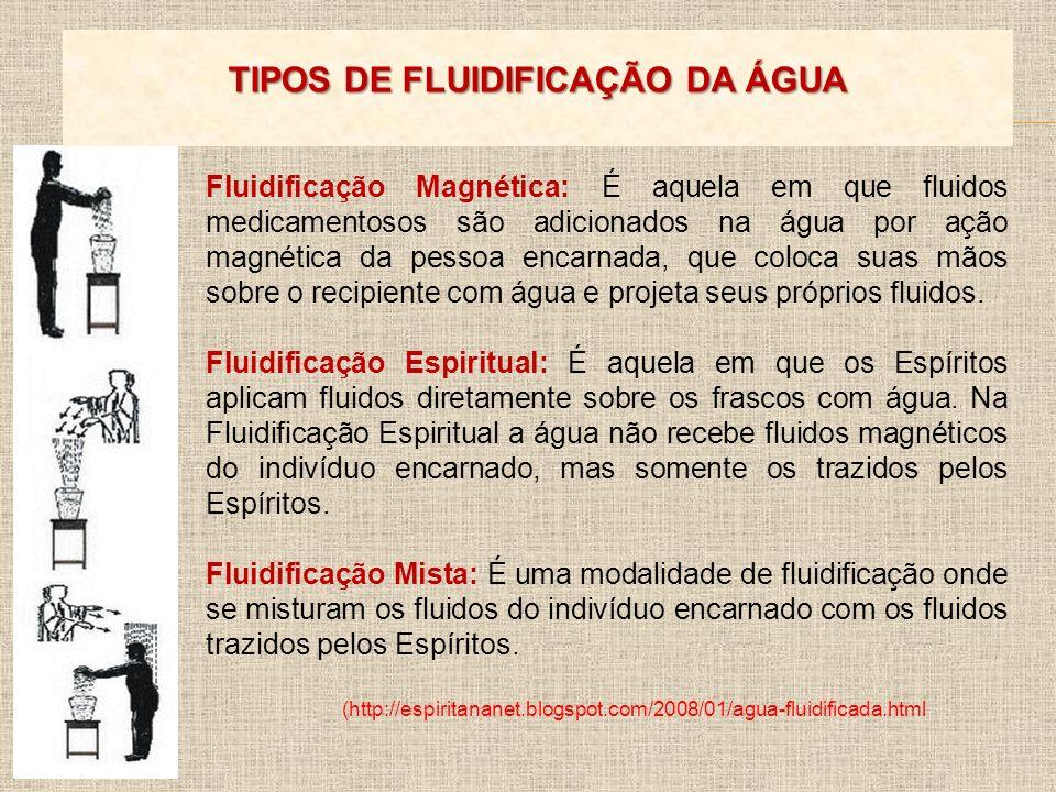 TIPOS DE FLUIDIFICAÇÃO DA ÁGUA