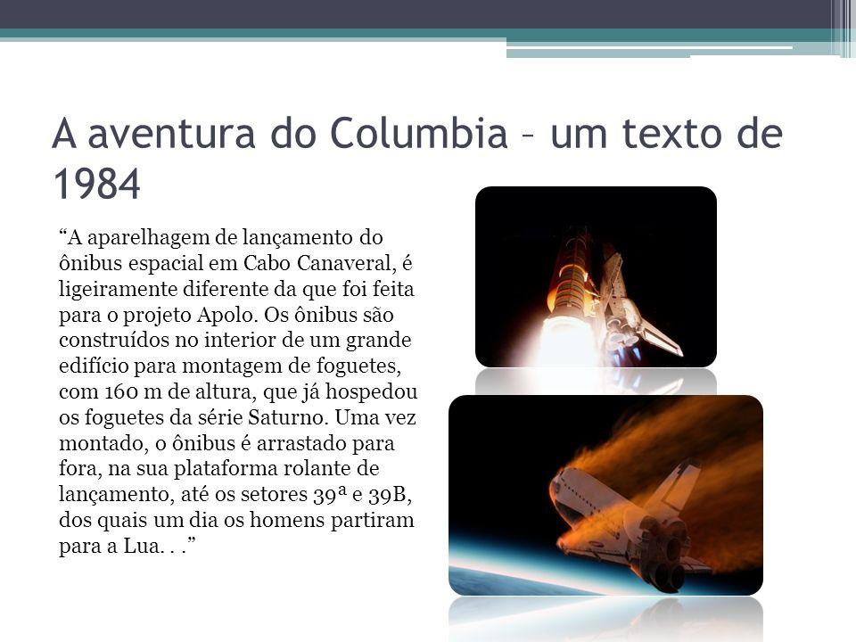 A aventura do Columbia – um texto de 1984