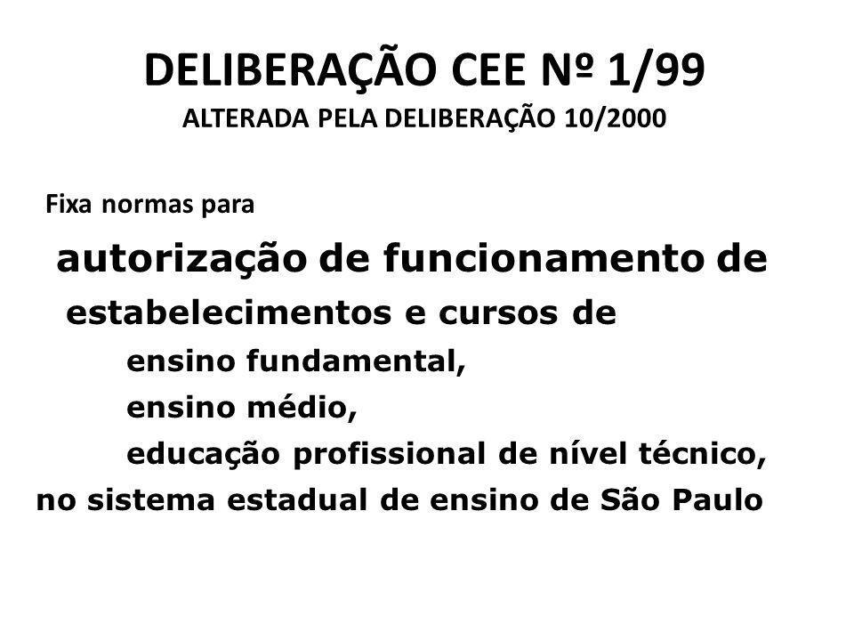 DELIBERAÇÃO CEE Nº 1/99 ALTERADA PELA DELIBERAÇÃO 10/2000