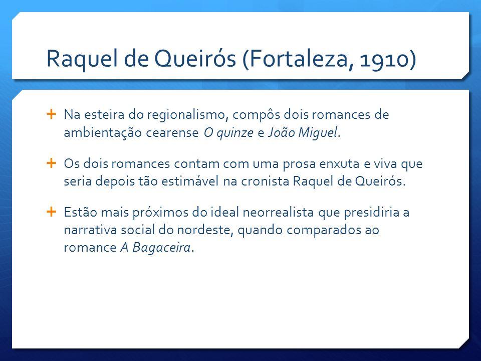 Raquel de Queirós (Fortaleza, 1910)