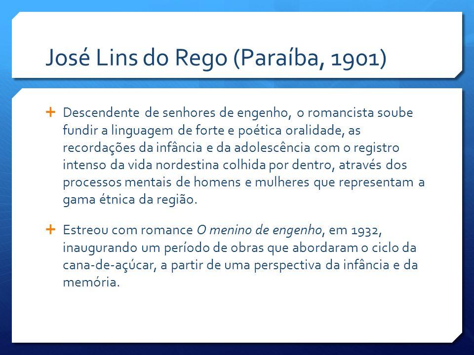 José Lins do Rego (Paraíba, 1901)