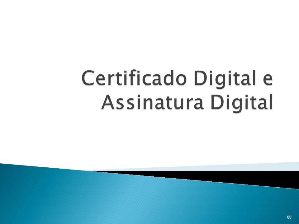 Certificado Digital e Assinatura Digital
