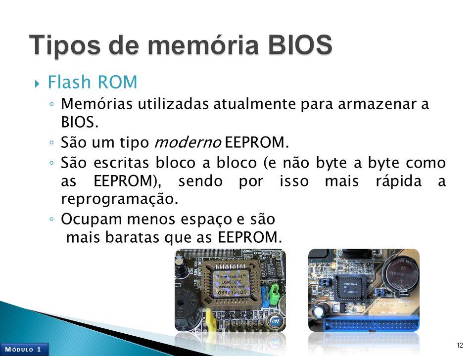Tipos de memória BIOS Flash ROM