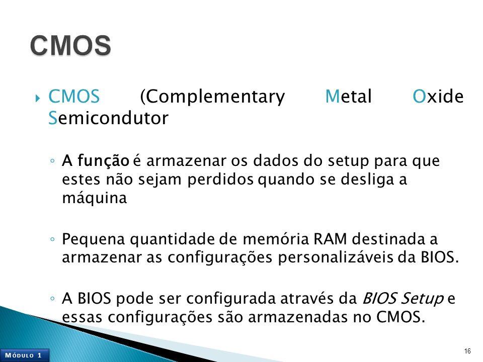 CMOS CMOS (Complementary Metal Oxide Semicondutor