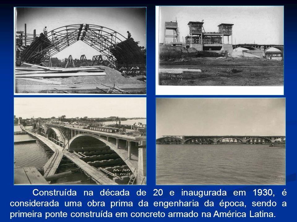 Construída na década de 20 e inaugurada em 1930, é considerada uma obra prima da engenharia da época, sendo a primeira ponte construída em concreto armado na América Latina.