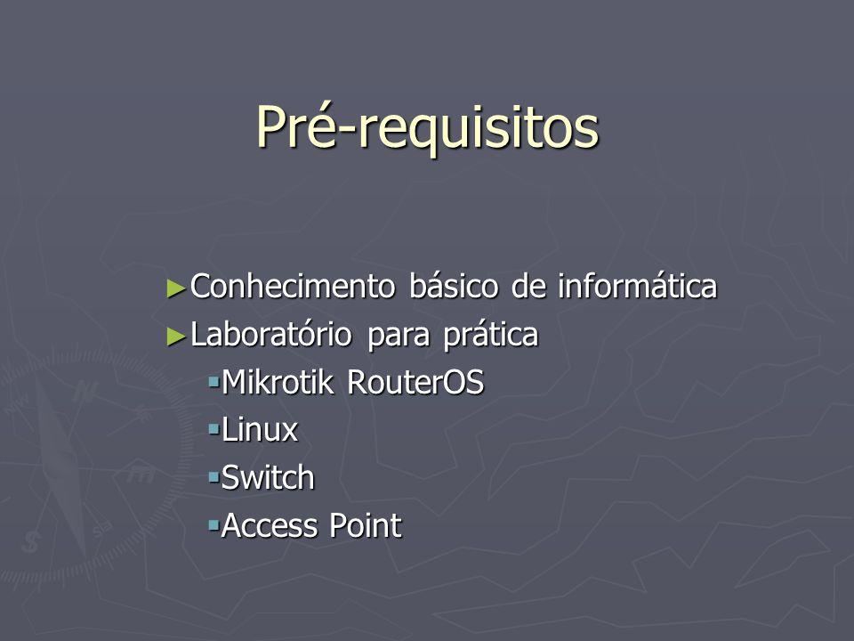Pré-requisitos Conhecimento básico de informática