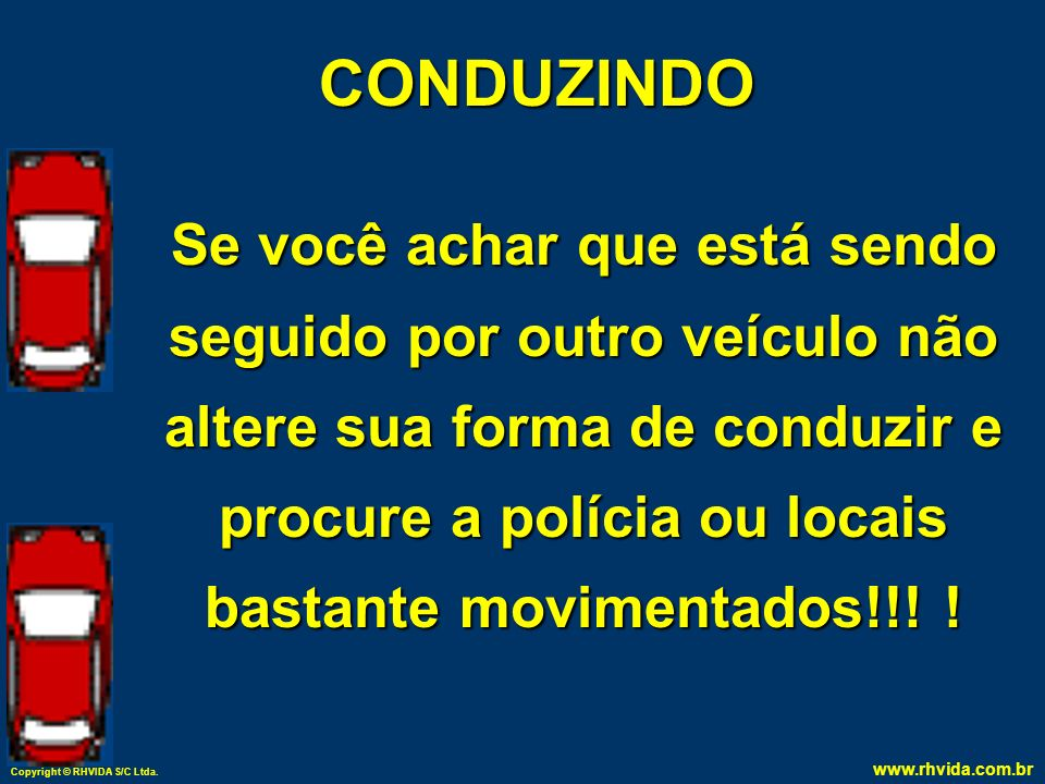 CONDUZINDO