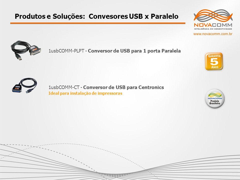 Produtos e Soluções: Convesores USB x Paralelo