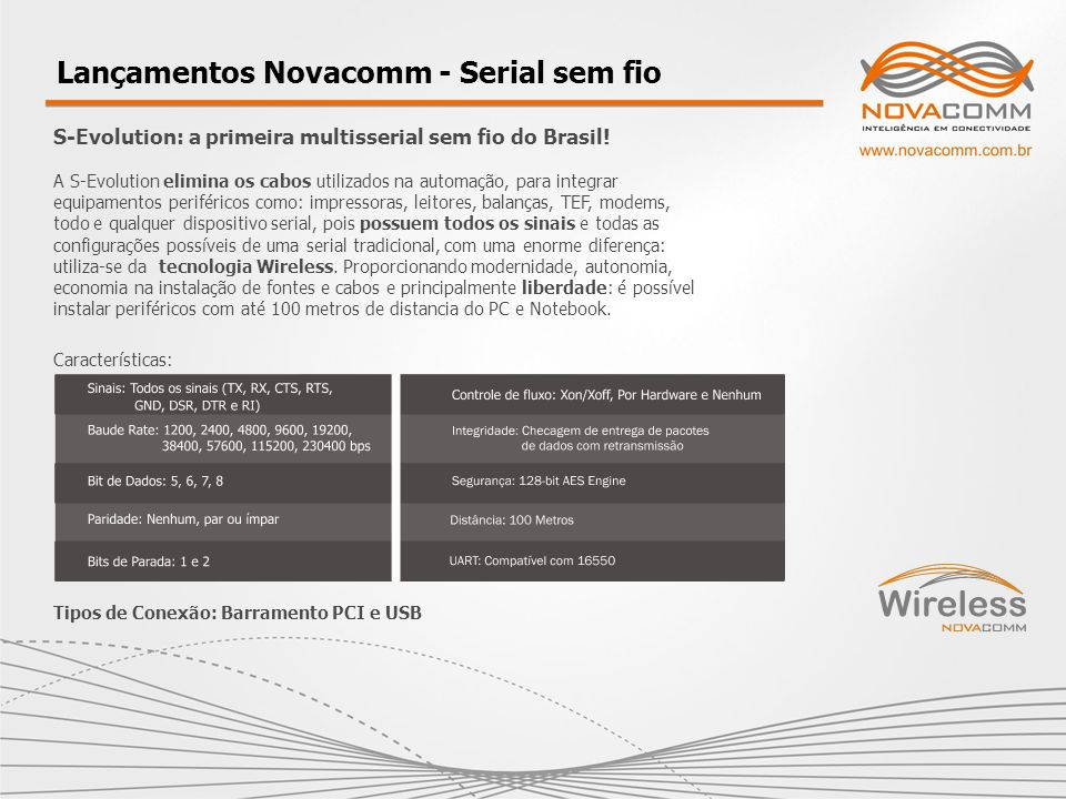 Lançamentos Novacomm - Serial sem fio