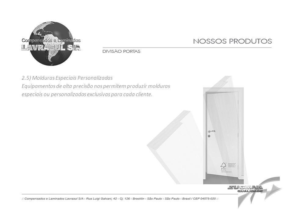 2.5) Molduras Especiais Personalizadas