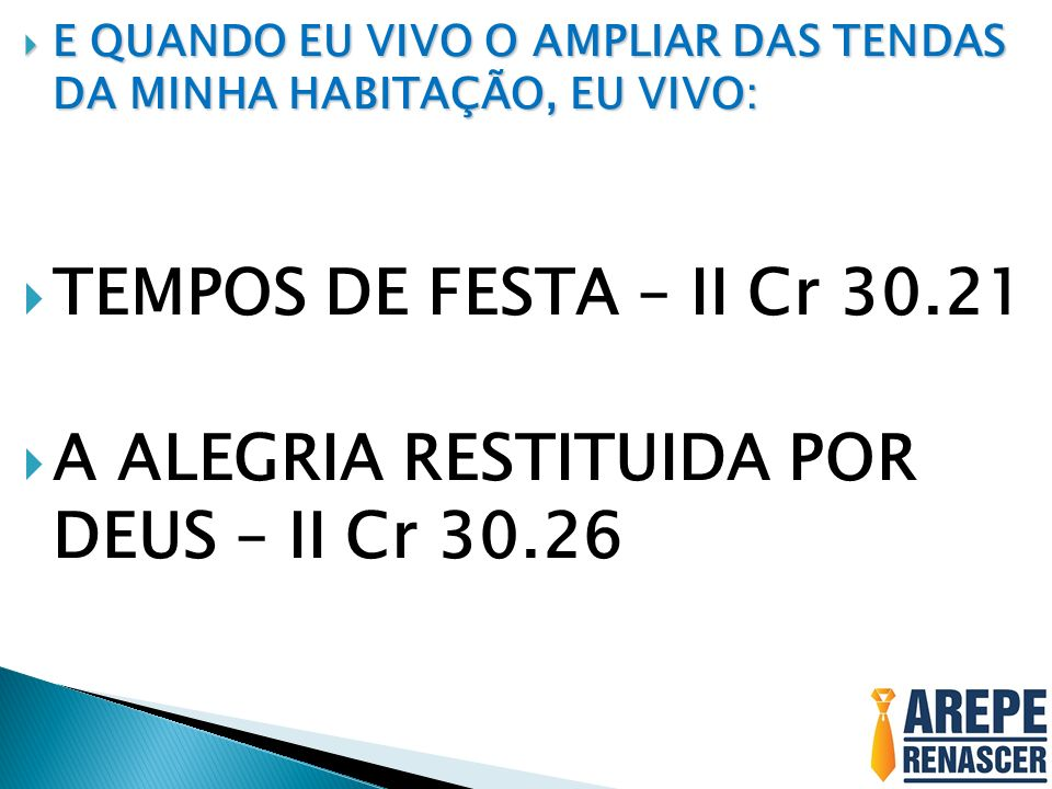 A ALEGRIA RESTITUIDA POR DEUS – II Cr 30.26