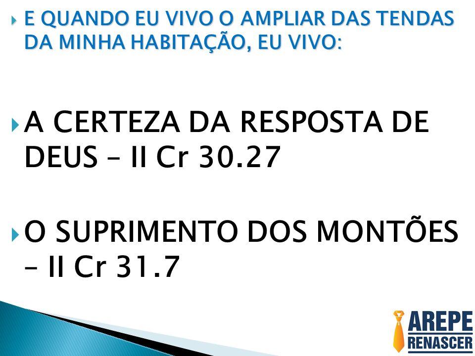 A CERTEZA DA RESPOSTA DE DEUS – II Cr 30.27
