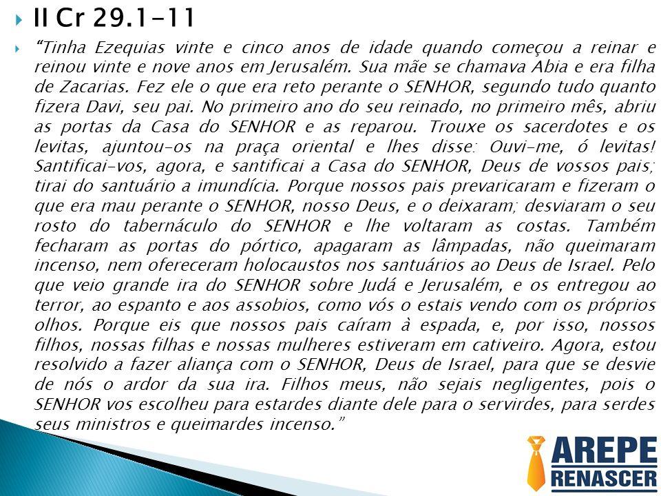 II Cr 29.1-11