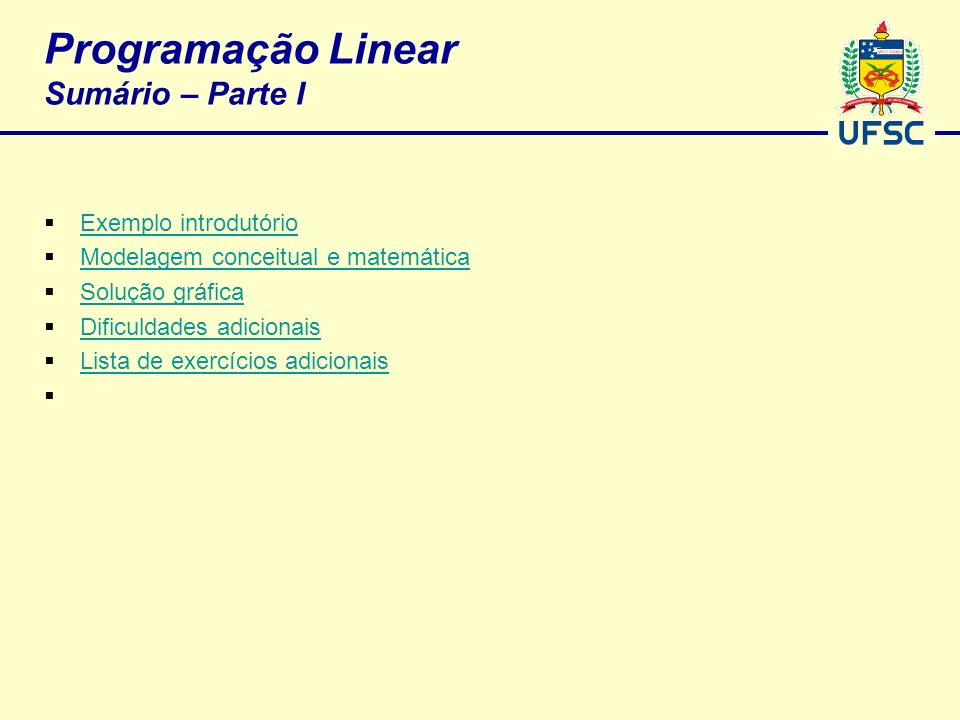 Programação Linear Sumário – Parte I