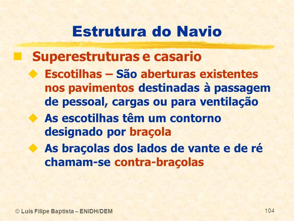 Estrutura do Navio Superestruturas e casario