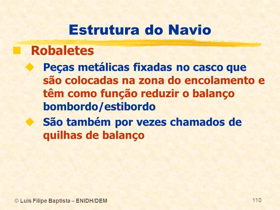 Estrutura do Navio Robaletes