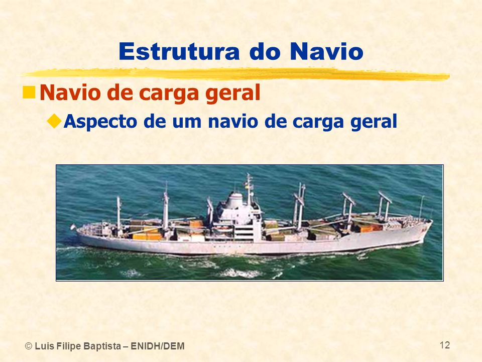 Estrutura do Navio Navio de carga geral