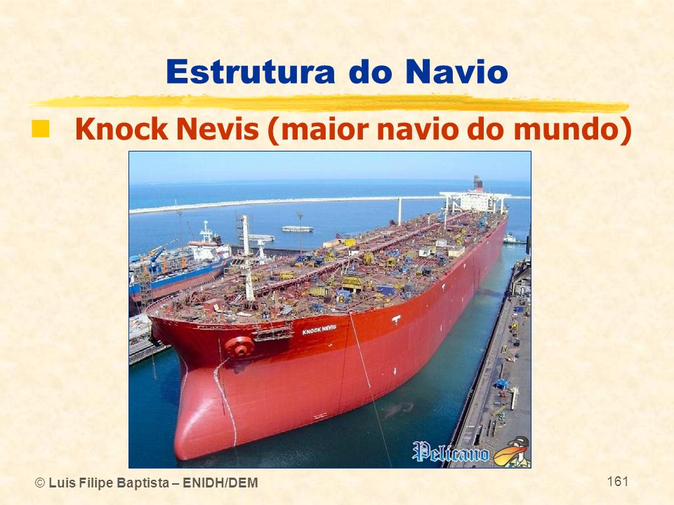 Estrutura do Navio Knock Nevis (maior navio do mundo)