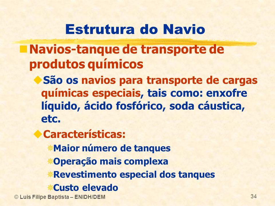 Estrutura do Navio Navios-tanque de transporte de produtos químicos