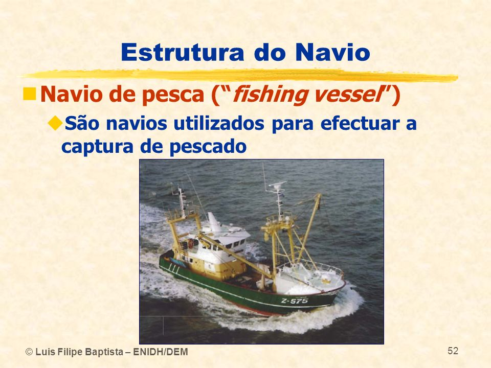 Estrutura do Navio Navio de pesca ( fishing vessel )
